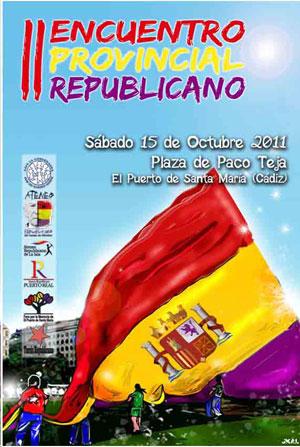 II Encuentro Provincial Republicano. Puerto de Santa María. Octubre de 2011